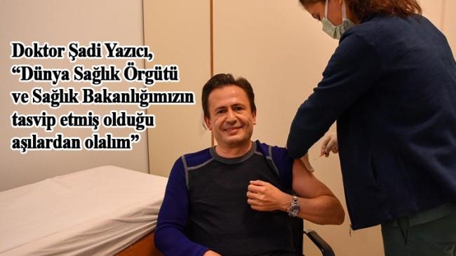 Tuzla Belediye Başkanı Doktor Şadi Yazıcı, Covid-19 aşısının ilk dozunu yaptırdı