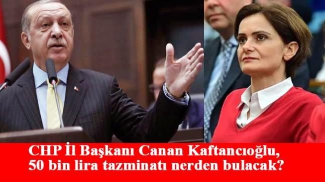 Kaftancıoğlu, Cumhurbaşkanı Erdoğan'a 56 bin lira tazminat ödemeye mahkûm