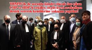 Yargılanan terörist avukatlara CHP ve HDP'li vekiller ile yabancı avukatlardan destek
