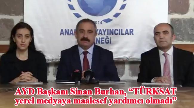 AYD Başkanı Burhan, TÜRKSAT'ı eleştirdi