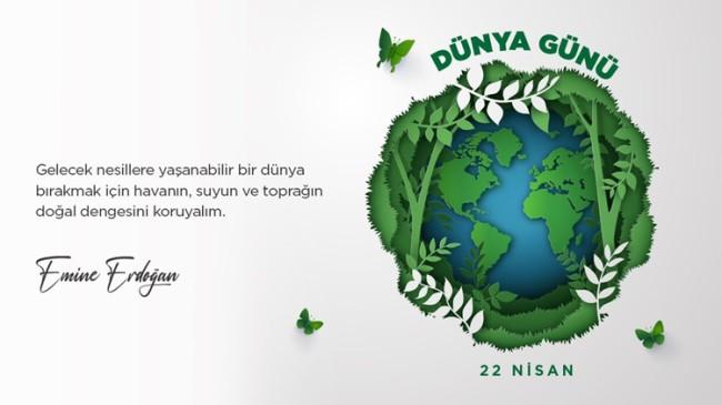 Emine Erdoğan'dan 'Dünya Günü' mesajı