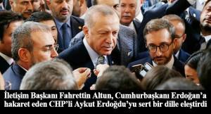 """Fahrettin Altun, """"Erdoğan, sizin hadsiz ve ahlaksız tehditlerinize prim vermez"""""""