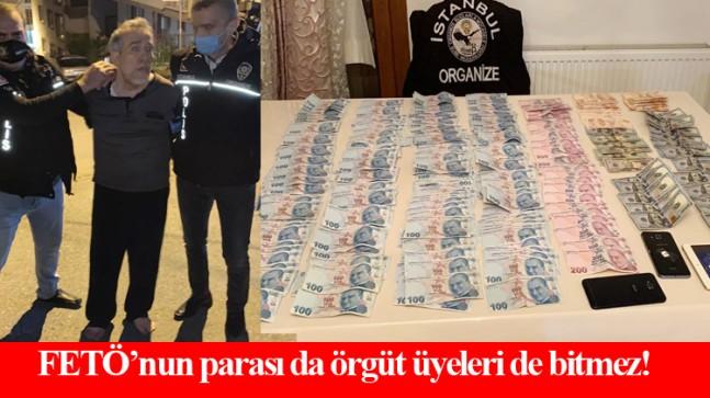 FETÖ'nün hücre evlerinde örgüt üyelerine para dağıtırken yakalandı