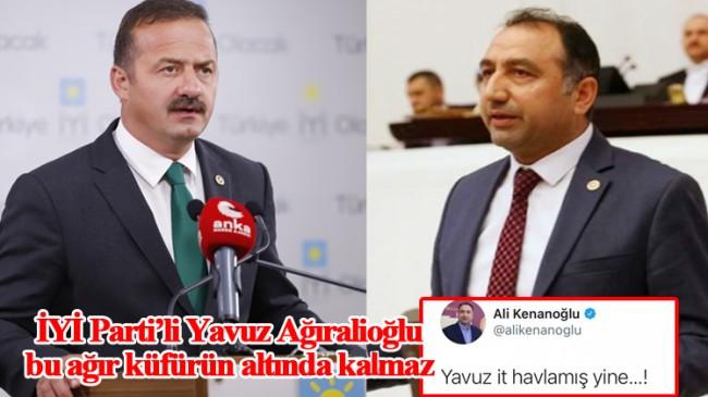 HDP'li vekilden, İYİ Parti'li Ağıralioğlu'na kavgada bile söylenmeyecek küfür!