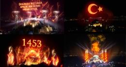 İstanbul'un Fethi'nin 568. yıldönümü ile ilgili muhteşem görüntüler