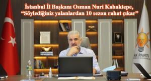 """Kabaktepe, """"CHP Yalan Üretim Merkezi"""" filminden rahatsız olan CHP'ye cevap verdi"""