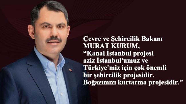 """Kurum, """"Kanal İstanbul, hiçbir şekilde İstanbul'umuzda depremi tetiklemeyecek"""""""