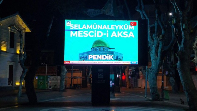 Pendik Belediyesi'nin Mescid-i Aksa ve Gazze'ye selamı var