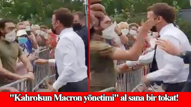 Emmanuel Macron, tokadı yedi!