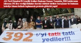 """Osman Tomakin, """"Biz İstanbul'da aradık taradık 392 TL'ye bir baklava bulamadık"""""""