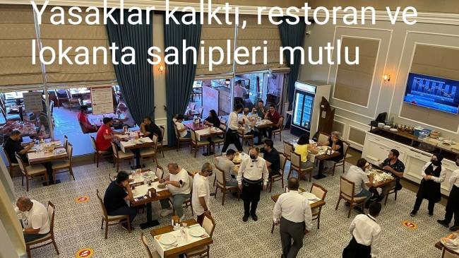 Lokanta ve restoranlarda tam kapasite dönemi başladı