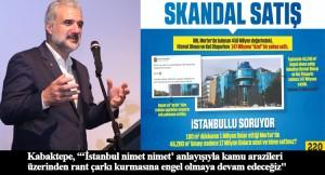 """AK Parti İstanbul İl Başkanı Kabaktepe: """"İBB'nin rant çarkına engel olacağız"""""""