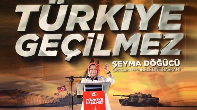 """Sancaktepe Belediye Başkanı Şeyma Döğücü, """"Dünya tarihinde görülmemiş bir darbe kalkışmasını yaşadık"""""""