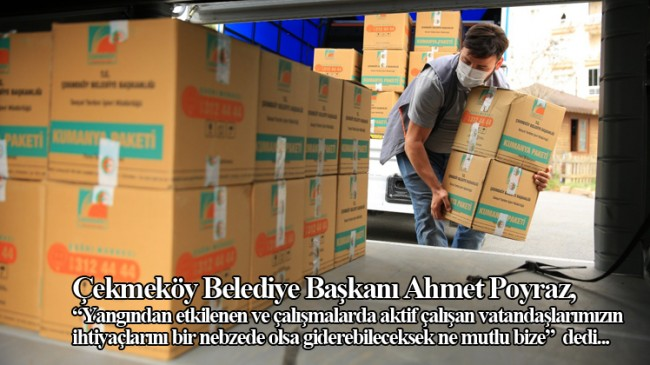 Yangın bölgesindeki yaraları sarmak için Çekmeköy'den yola çıkıldı