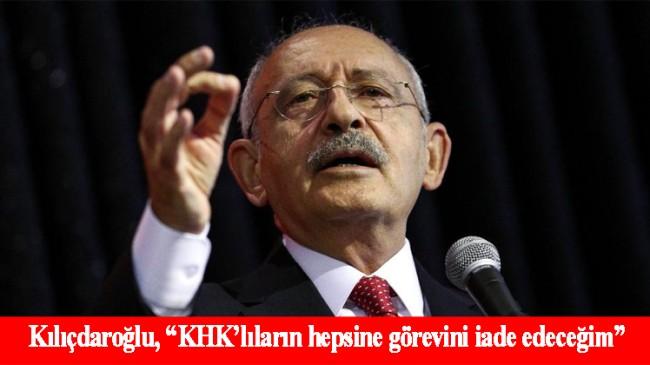Kemal Kılıçdaroğlu'nun KHK'lılara verdiği söze yargıdan tepki geldi