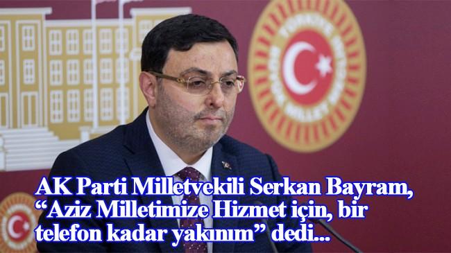 Milletvekili Serkan Bayram, cep telefon numarasını 84 milyon vatandaşla paylaştı
