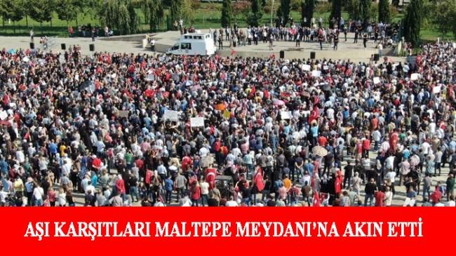 Aşı karşıtları Maltepe Meydanı'nda 'Büyük Uyanış' mitingi düzenledi