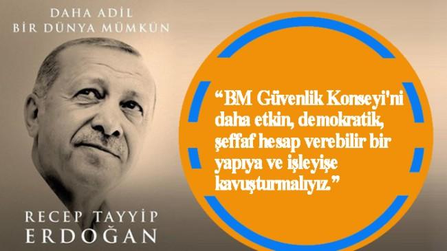 "Cumhurbaşkanı Recep Tayyip Erdoğan, ""Daha Adil Bir Dünya Mümkün"""