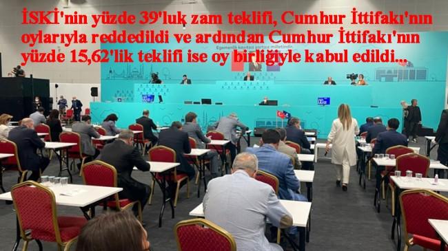 İBB Meclisinde suya yapılan yüzde 15,6 zam oybirliği ile geçti