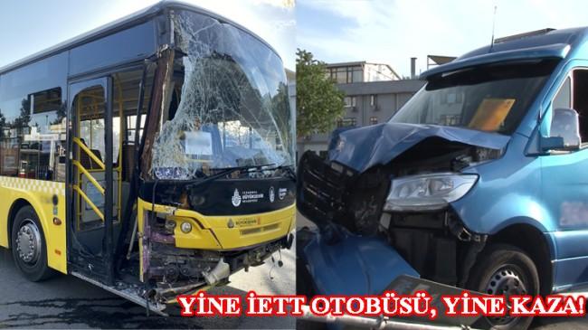 İETT otobüsü, iki minibüsle çarpıştı