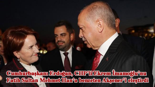 """Erdoğan, """"Zulüm 1453'te başladı' diyenlerle nasıl beraber oluyorsun?"""""""