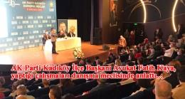 AK Parti Kadıköy İlçe Danışma Meclisi samimi bir ortamda gerçekleşti