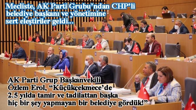 AK Parti, Küçükçekmece Belediye bütçesinin gerçeklerle bağdaşmadığını belirterek reddetti