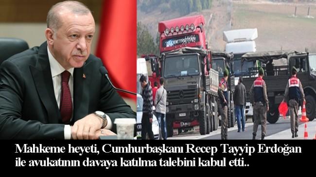 Cumhurbaşkanı Recep Tayyip Erdoğan, MİT tırları davasına katılacak
