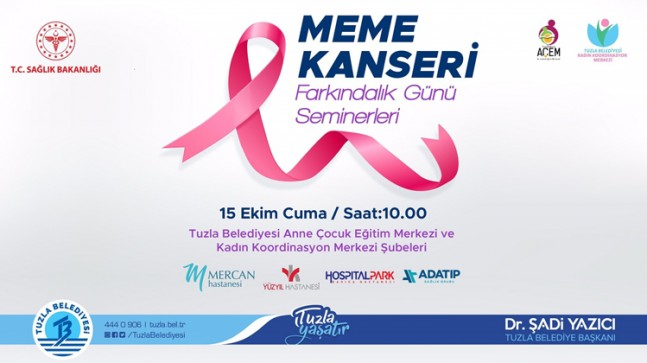 Tuzla Belediyesi'nin düzenlediği meme kanseri farkındalık seminerleri başlıyor