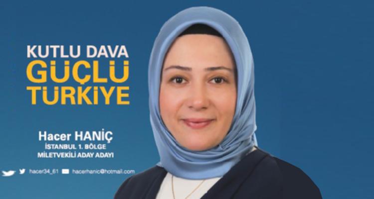 Hacer Haniç, Milletvekili Aday Adayı » İstanbul Takipte İstanbul Yerel Haber